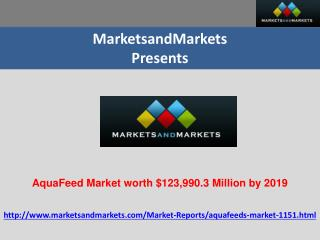AquaFeed Market worth $123,990.3 Million by 2019