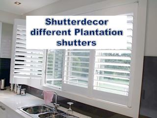 Shutterdecor different plantation shutters