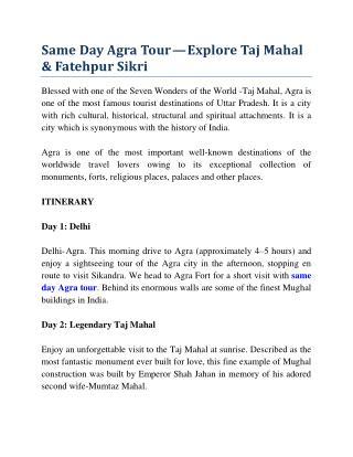 Same Day Agra Tour—Explore Taj Mahal & Fatehpur Sikri