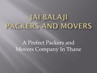 Easy packers and movers services in thane
