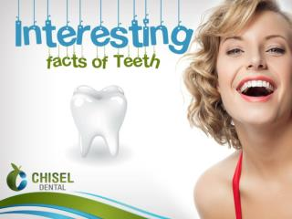 Interesting facts of Teeth