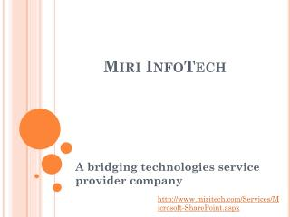 A Share Point Development company - Miri Infotech