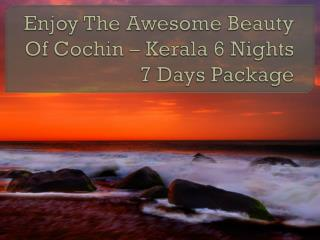 Alluring Kerala 6 nights 7 Days - My Holiday Trip