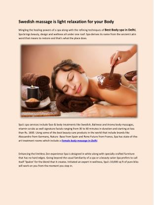 Swedish massage is light relaxation for your Body