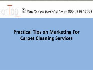 Practical Tips on Marketing For Carpet Cleaning Services