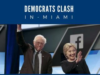 Democrats clash in Miami