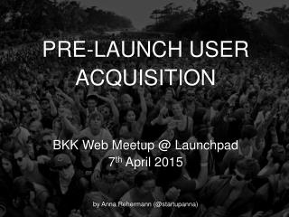 Pre-Launch User Acquisition