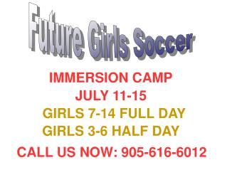 Future Girls Soccer IMMERSION CAMP | Beginner Soccer | Summer Soccer Training