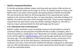 SlySoft is gone,Passkey is still here to defend your Fair Use right