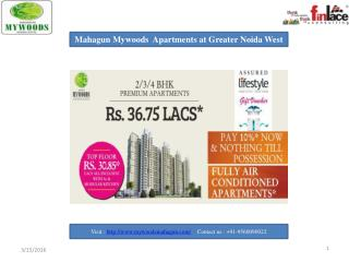 Mahagun Mywoods 2/3 BHK Apartments at Noida Extension