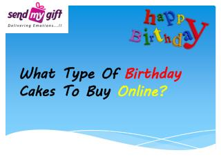 Birthday cakes to buy online From Send My Gift