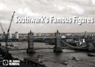 The Notorious people of Southwark