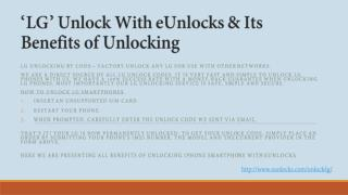 LG Unlock With eUnlocks & Its Benefits of Unlocking