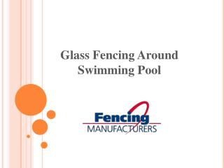 Glass Fencing Around Swimming Pool