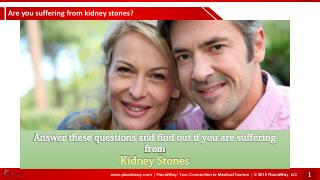 Are You Suffering From Kidney Stones ?