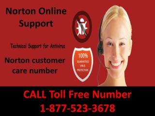 1-877-523-3678 Norton Tech Support Number, where you can get support for Norton Antivirus by experts