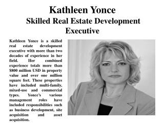Kathleen Yonce Skilled Real Estate Development Executive