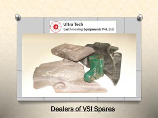 Dealers of VSI Spares - Ultratech