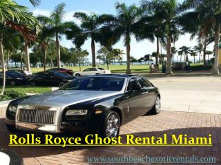 Rolls Royce Ghost for Rent –Miami