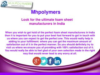 Look for the ultimate foam sheet manufacturers in India