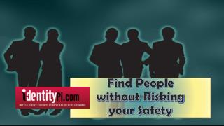 Find people without risking your safety
