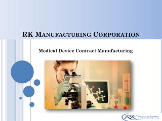 Medical Device Contract Manufacturing