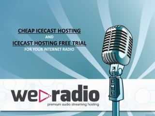 Cheap Icecast Hosting
