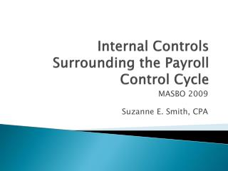 Internal Controls Surrounding the Payroll Control Cycle