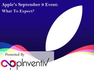 Apple's September 9 Event - What To Expect?