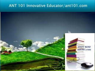ANT 101 Innovative Educator/ant101.com