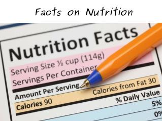 Facts on Nutrition