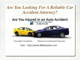 Are You Looking For A Reliable Car Accident Attorney?