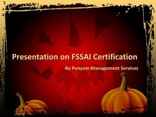Presentation on FSSAI Certification