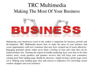 TRC Multimedia Making the most of your business