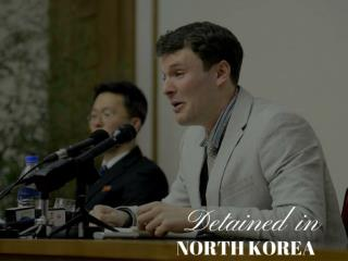 Detained in North Korea
