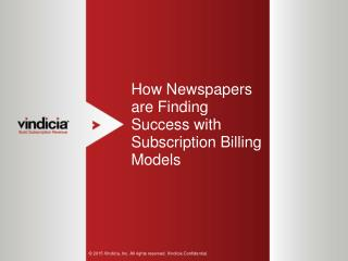 How Newspapers are Finding Success with Subscription Billing Models