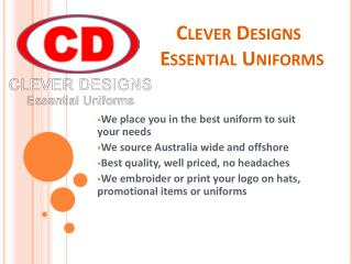 Buy Online Essential Uniforms At Clever Designs