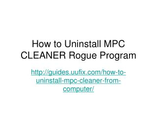 How to Uninstall MPC CLEANER Rogue Program