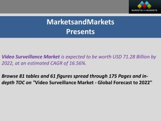 Video Surveillance Market worth 71.28 Billion USD by 2022