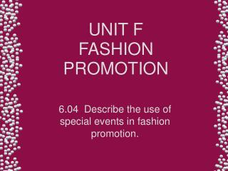 UNIT F FASHION PROMOTION