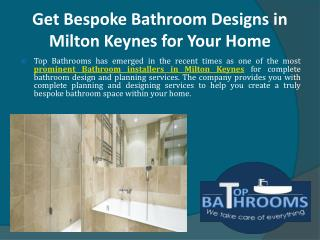 Get Bespoke Bathroom Designs in Milton Keynes for Your Home