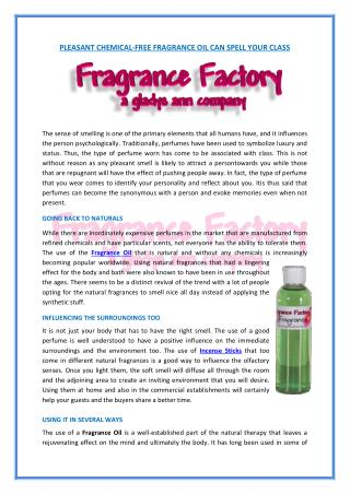 Pleasant Chemical-Free Fragrance Oil Can Spell Your Class