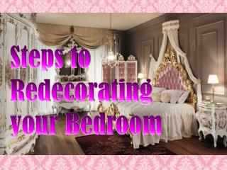 Steps to Redecorating your Bedroom