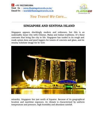 SINGAPORE AND SENTOSA ISLAND