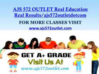 AJS 572 OUTLET Real Education Real Results/ajs572outletdotcom