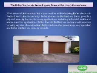 The Roller Shutters in Luton Repairs Done at the User's Convenience