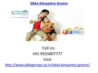 Sikka Kimaantra Greens luxurious Apartments Noida