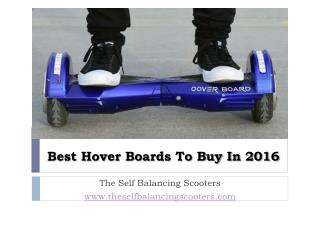 Best Hover Boards To Buy In 2016