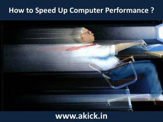 Akick - PC Speed Booster Free Download