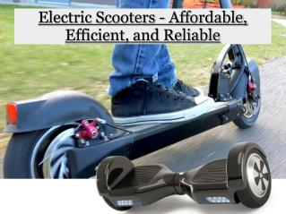 Electric Scooters - Affordable, Efficient, and Reliable